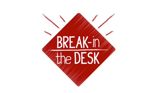 Break in the Desk